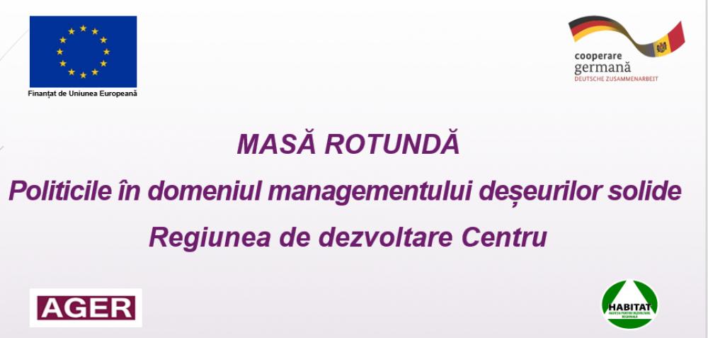 UE // Organizații ale societății civile din Regiunea de Dezvoltare Centru au participat la o masă rotundă privind Politicile în domeniul managementului deșeurilor solide și impedimente în implimentarea acestora la nivel local