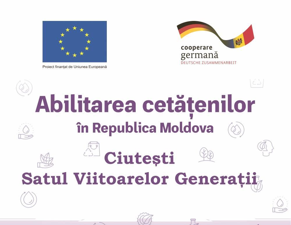 """UE // Satul Ciutești din raionul Nisporeni va deveni mai curat datorită proiectului """"Fii schimbarea: Cetățeni Implicați – Comunități Durabile"""", Regiunea de Dezvoltare Centru"""